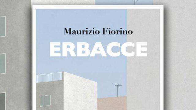"""Lo scrittore crotonese Maurizio Fiorino pubblica """"Erbacce"""" , il ricavato sarà interamente devoluto per aiutare Crotone"""